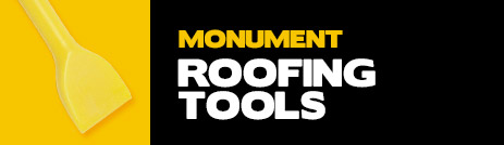 Monument Roofing Tools